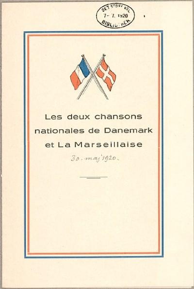 Les deux chansons nationales de Danemark et la Marseillaise