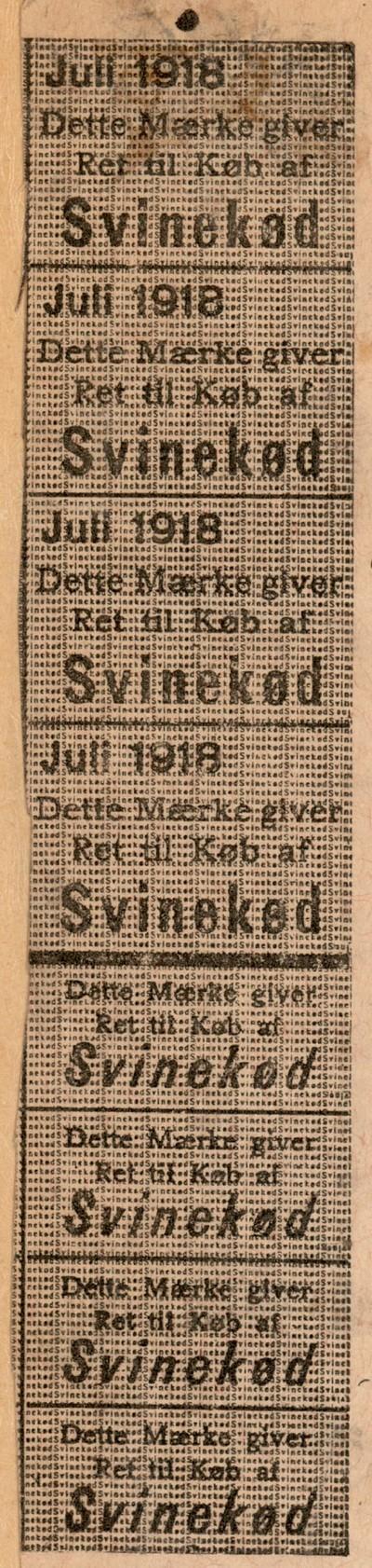 Dette Mærke giver Ret til Køb af Svinekød : Juli 1918