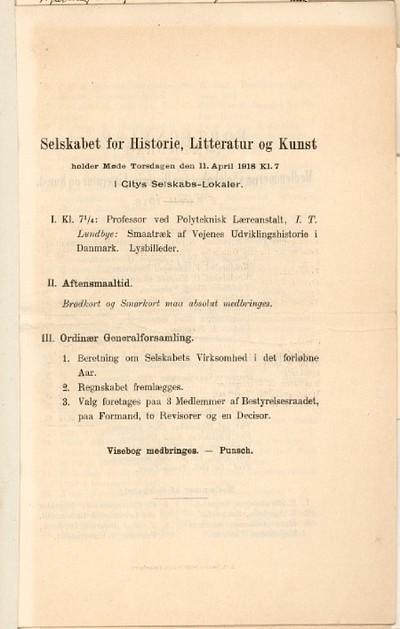 Selskabet for Historie, Litteratur og Kunst holder Møde Torsdagen den 11. April 1918 Kl. 7 i Citys Selskabs-Lokaler