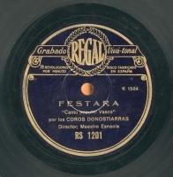 Festara  [Grabación sonora]  : canto popular vasco  / [atrib. Raimundo Sarriegui]. Kalez - kale : pasacalles vasco / Sorozabal