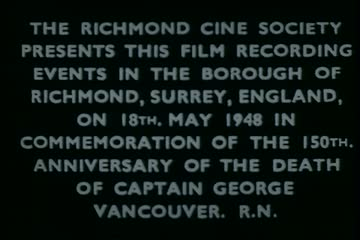 Film of the Commemoration of the 150th Anniversary of the Death of Captain George Vancouver