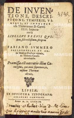 De inventione, descriptione, temperie, viribus, et inprimis usu thermarum d. Caroli IIII. imperatoris libellus