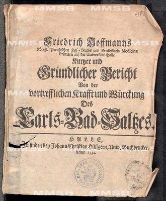 Kurtzer und gründlicher Bericht von der vortrefflichen Krafft und Würckung des Carls-Bad-Saltzes