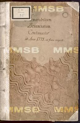 Gabriel Antonius Schöttner OPraem., Josef Winkelburg OPraem.: Memorabilium Doxanensium continuatio ab anno 1773 ad finem vergente