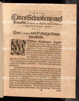 Copia eines Schreibens auss Francken de dato 22. Aprilis stylo veteri, 2. Maii stylo novo anno 1631 den Convent und Schluss zu Leipzig betreffendt