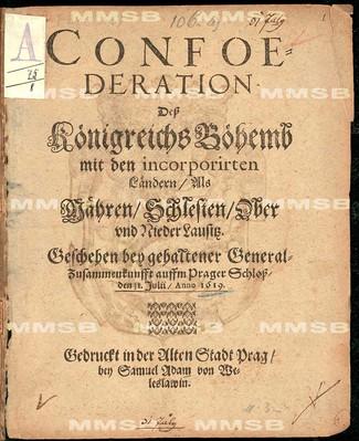 Confoederation dess Königreichs Böheimb mit den incorporirten Ländern