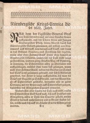 Relation, oder Nürnbergische Kriegs-Cronica und historische Beschreibung der fürnehmsten denckwürdigsten Händel, Scharmützeln und Treffen, so sich zwischen der königlichen schwedischen Armee eines Theils, dann auch der Wallsteinischen und bayrischen Armee andern Theils bey Nürnberg von den 4. Junii biss auff den 8. 9. 12. und 13. September dieses 1632 Jahr verloffen und zugetragen hat