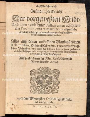 Aussführlicher und gründtlicher Bericht der vorgewessten Fridtländischen und seiner Adhaerenten abschewlichen Prodition