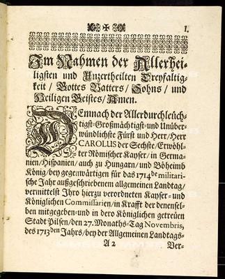 Articuln des allgemeinen Landtag-Schlusses, so ... den 27. Novembris anno 1713. proponiret und den 17. Decembris anno 1714 ... von allen vier Ständen dieses Königreichs Böheimb geschlossen, wie auch publiciret worden