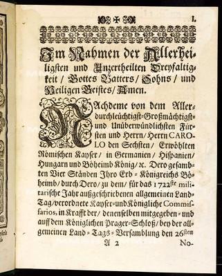Articulen des allgemeinen Landtag-Schlusses, so ... den 26. Novembris, anno 1721 ... proponiret und den 27. May anno 1722 von allen vier Ständen dieses Königreichs Böheimb geschlossen, wie auch publiciret worden