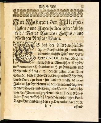 Articulen des allgemeinen Landtag-Schlusses, so ... den 13. Decembris 1728. proponiret und den 22. Augusti anno 1729 ... von allen vier Ständen dieses Königreichs Böheimb geschlossen, wie auch publiciret worden