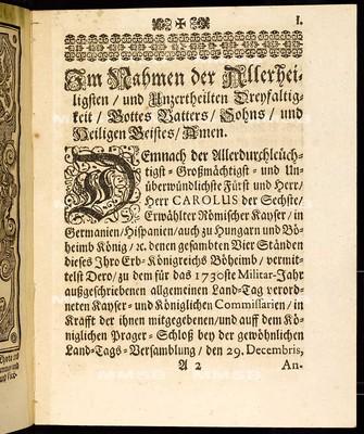 Articulen des allgemeinen Landtag-Schlusses, so ... den 29. Decembris, anno 1729. proponiret, und den 3. Augusti 1730 ... von allen vier Ständen dieses Königreichs Böheim geschlossen wie auch publiciret worden