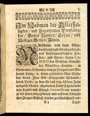 Articulen des allgemeinen Land-Tag-Schlusses, so ... den 27. Novembris des 1730. Jahrs proponiret, und den 4. Januarii anno 1732 ... von allen vier Ständen dieses Königreichs Böheimb geschlossen und publiciret worden