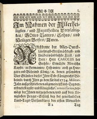 Articulen des allgemeinen Land-Tag-Schlusses, so ... den 1. Decembris anno 1733 proponiret und den 23. Novembris anno 1734 ... von allen vier Ständen dieses Königreichs Böheimb geschlossen und publiciret worden