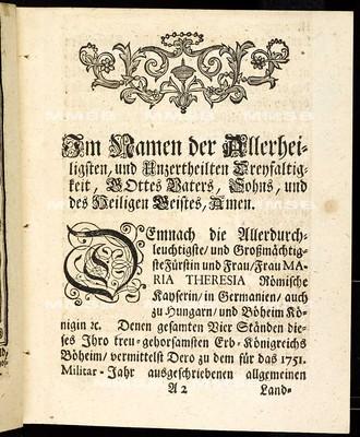 Articulen des allgemeinen Land-Tag-Schlusses, so ... den 30. Monats-Tag Septembris 1750. proponiret, und den 23. Monats-Tag Septembris 1751 ... von allen vier Ständen dieses Königreichs Böheim geschlossen und publiciret worden