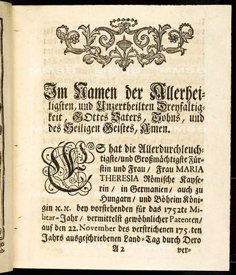 Articulen des allgemeinen Land-Tag-Schlusses, so ... den 22. Monats-Tag Novembris 1751. proponiret, und den 3. Monats-Tag Augusti 1752 ... von allen vier Ständen dieses Königreichs Böheim geschlossen, und publiciret worden