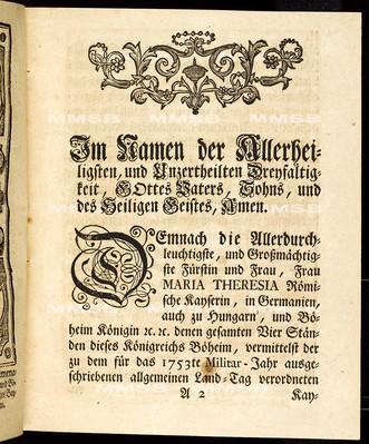 Articulen des allgemeinen Land-Tag-Schlusses, so ... den 16. Monats-Tag Octobris 1752. proponiret und den 27. Septembris des 1753. Jahres ... von allen vier Ständen dieses Königreichs Böheim geschlossen und publiciret worden
