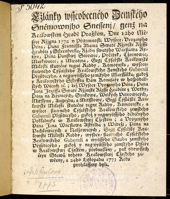 Články všeobecného zemského sněmovního snešení, jenž ... dne 12ho měsíce října 1772 ... přednešeny, pak ode všech čtyr stavů tohoto království českého zavřeny a 24ho listopadu 1773 roku prohlášeny byli
