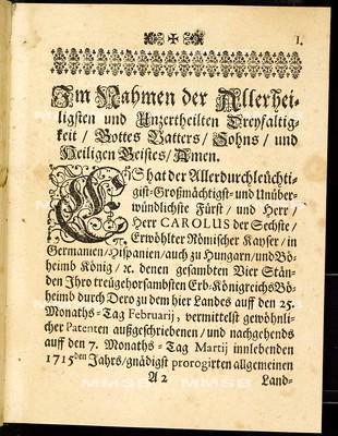 Articuln des allgemeinen Landtag-Schlusses, so ... den 7. Monaths-Tag Martii proponiret und den 10. Octobris anno 1715 ... von allen vier Ständen dieses Königreichs Böheimb geschlossen, wie auch publiciret worden