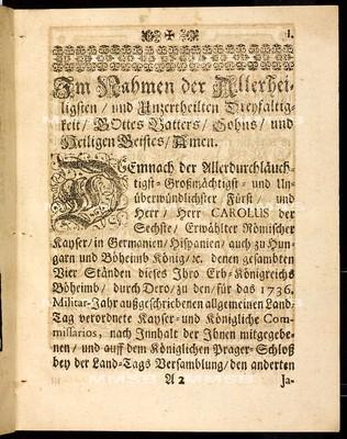 Articulen des allgemeinen Land-Tag-Schlusses, so ... den 2. Januarii proponiret, und den 29. Octobris anno 1736 ... von allen vier Ständen dieses Königreichs Böheimb geschlossen und publiciret worden