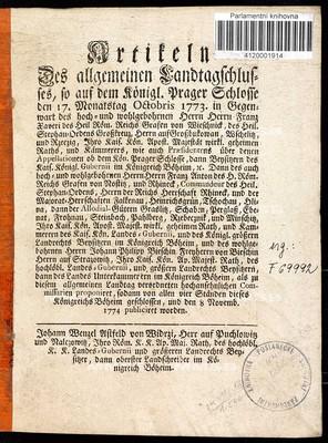 Artikeln des allgemeinen Landtagschlusses, so ... den 17. Monatstag Octobris 1773 ... proponiret, sodann von allen vier Ständen dieses Königreichs Böheim geschlossen, und den 8 Novemb. 1774 publiciret worden
