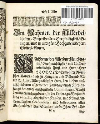 Artickeln des allgemeinen Landtags Schlusses, so ... den 13. Monaths-Tag Februarii im 1682. Jahr gehalten, und den 23. Decembris jetzt ermeldten Jahres ... von allen Ständen dieses Königreichs Böhmen geschlossen worden