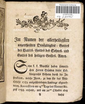 Artikeln des allgemeinen Landtagschlusses, welche ... am 20ten Tage des Monats Oktober 1788 ... vorgetragen, sodann von allen vier Ständen des Königreichs Böhmen beschlossen, und am 17ten Januar 1791 publiziret worden sind