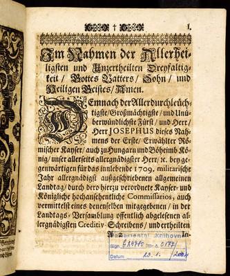 Articuln dess allgemeinen Landtag-Schlusses, so ... den 12. Novembris, anno 1708. proponiret, und den 18. Julii anno 1709 ... von allen vier Ständen dieses Königreichs Böheimb geschlossen worden