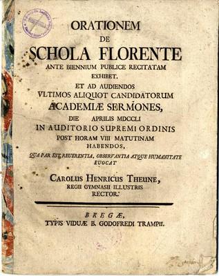 Orationem de schola florente ante biennium publice recitatam exhibet,...
