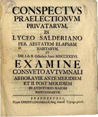 Conspectus Praelectionum Privatarum, in Lyceo Salderiano per Aestatem Elapsam Habitarum ...