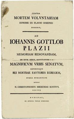 CONTRA MORTEM VOLVNTARIAM INPRIMIS EX FLAVIO IOSEPHO DISSERIT, AD IOHANNIS GOTTLOB PLAZII MEMORIAM RENOVANDAM...