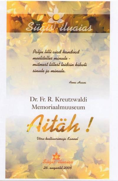 Tänukiri. Võru Kultuurimaja KANNEL tänab Dr. Fr.R. Kreutzwaldi Memoriaalmuuseumi. Võru, 2005.a.