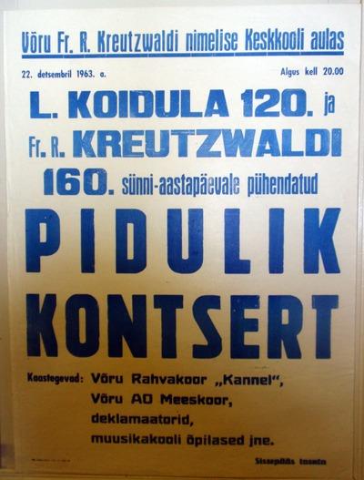 Müürileht. L. KOIDULA 120. ja Fr. R. KREUTZWALDI 160. sünniaastapäevale pühendatud koosolek. Võru, 22. 12. 1963.