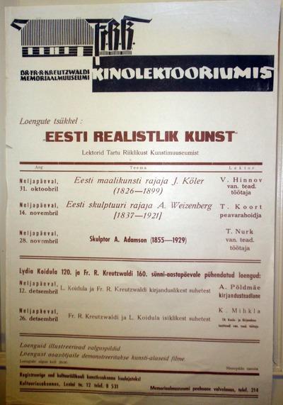 Müürileht. Fr. R. Kreutzwaldi Memoriaalmuuseumi kinolektooriumis loengute tsükkel EESTI REALISTLIK KUNST. Võru, 1963.