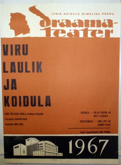 Müürileht. VIRU LAULIK ja KOIDULA. Lydia Koiduna nim. Pärnu Draamateater. 1967.