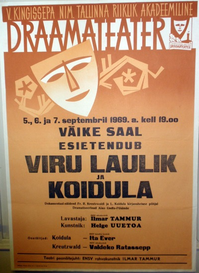 Müürileht. VIRU LAULIK JA KOIDULA. V. Kingissepa nim. Tallinna Riiklik Draamateater. 1969.