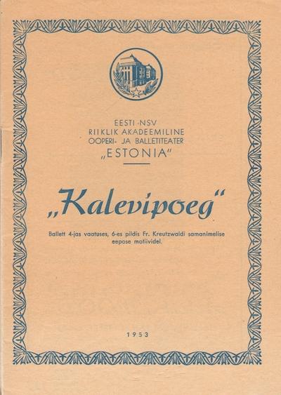 Kava. Ballett KALEVIPOEG. (RAT Estonia). Tallinn, 1953.