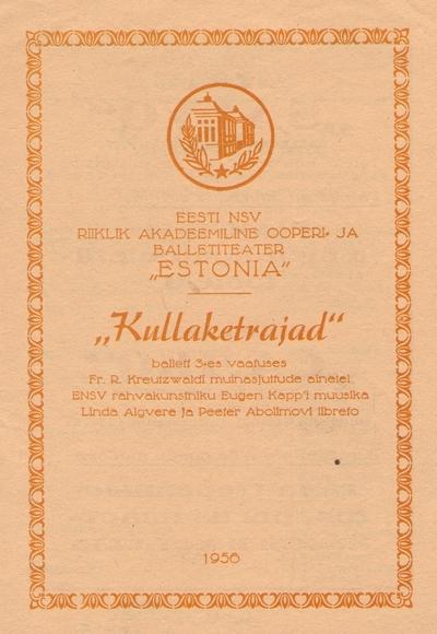 Kava. Ballett KULLAKETRAJAD. (RAT Estonia). Tallinn, 1956.