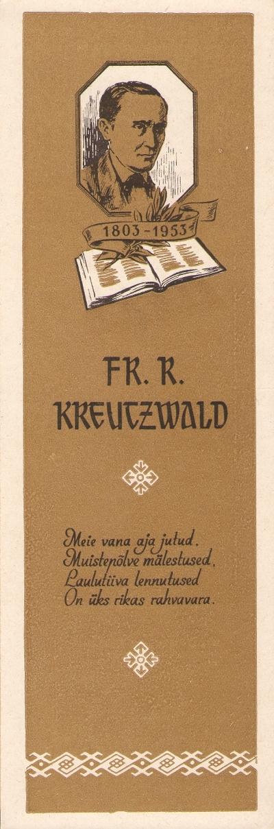 Järjehoidja. FR. R. KREUTZWALD 1803-1953. Tallinn, 1953.