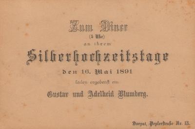 Kutsekaart. GUSTAV ja ADELHEID BLUMBERGi hõbepulmadeks. Dorpat, 1891.
