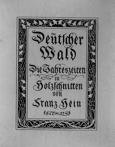 DEUTSCHER WALD  Die Jahreszeiten in Holzschnitten von Franz Hein