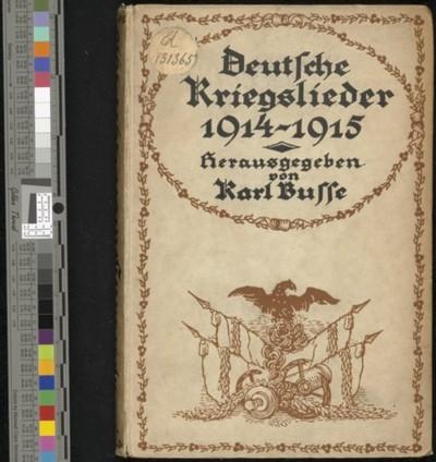 Deutsche Kriegslieder 1914/15 / hrsg. und eingeleitet von Carl Busse