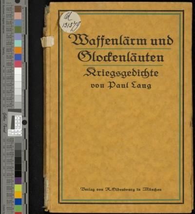 Waffenlärm und Glockenlauten : Kriegsgedichte / Paul Lang