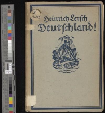 Deutschland ! : Lieder und Gesange von Volk und Vaterland / Heinrich Lersch