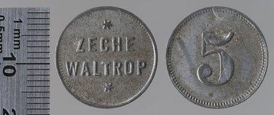 Weltrop (Westph.) Mine 5 pfennigs : Monnaies de guerre / Zeche Waltrop