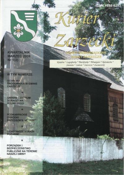 Kurier Zarzecki : pismo samorządowe gminy Zarzecze : Kisielów, Łapajówka, Maćkówka [...]. 2008, nr 1