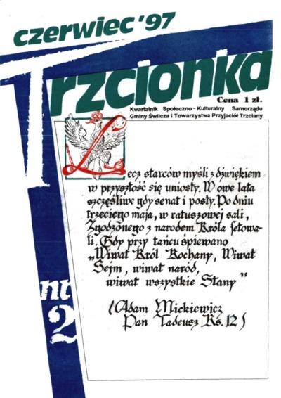 Trzcionka : kwartalnik społeczno-kulturalny Samorządu Gminy Świlcza i Towarzystwa Przyjaciół Trzciany. 1997, nr 2