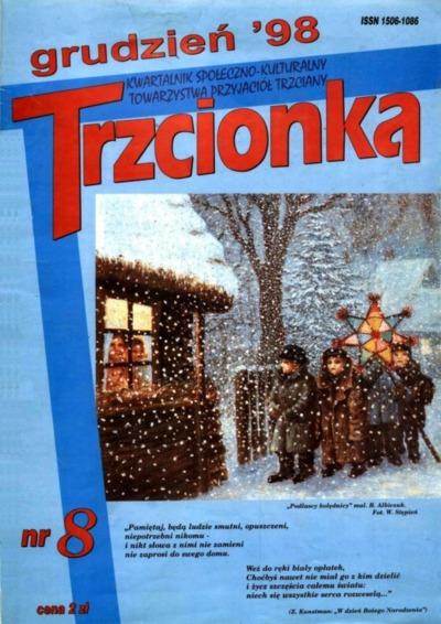 Trzcionka : kwartalnik społeczno-kulturalny Towarzystwa Przyjaciół Trzciany. 1998, nr 8