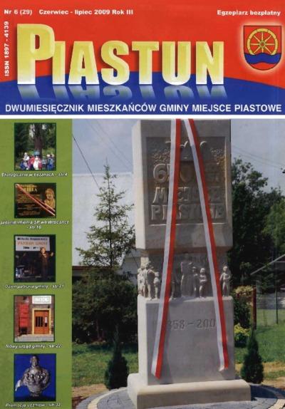 Piastun : dwumiesięcznik Mieszkańców Gminy Miejsce Piastowe. 2009, R. 3, nr 6 (czerwiec/lipiec)