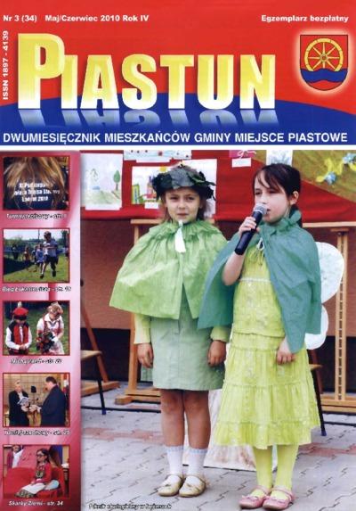 Piastun : dwumiesięcznik Mieszkańców Gminy Miejsce Piastowe. 2010, R. 4, nr 3 (maj/czerwiec)